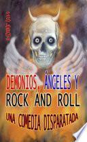 libro Demonios, ángeles Y Rock And Roll