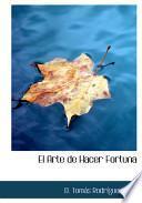 libro El Arte De Hacer Fortuna
