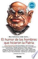 libro El Humor De Los Hombres Que Hicieron La Patria