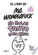 libro El Libro De Mr. Wonderfuck