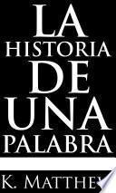 libro La Historia De Una Palabra