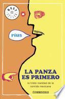 libro La Panza Es Primero