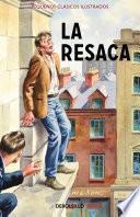 libro La Resaca (pequeños Clásicos Ilustrados)