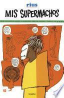 libro Mis Supermachos 1 (mis Supermachos 1)