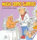 libro Mucho Cerdo Sabroso