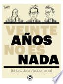 libro Veinte Años No Es Nada
