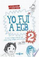 libro Yo Fui A Egb 2