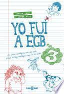 libro Yo Fui A Egb 3