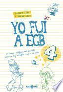libro Yo Fui A Egb 4
