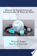 libro Manual De Supervivencia Del Administrador De Bases De Datos
