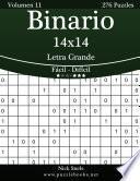 libro Binario 14x14 Impresiones Con Letra Grande   De Fácil A Difícil   Volumen 11   276 Puzzles