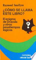 libro Como Se Llama Este Libro / What Is The Name Of This Book?