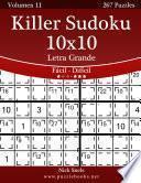Killer Sudoku 10×10 Impresiones Con Letra Grande   De Fácil A Difícil   Volumen 11   267 Puzzles