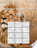 libro Sudoku Contra Rey 12x12   De Fácil A Experto   Volumen 3   276 Puzzles