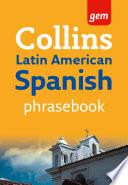 libro Collins Gem Latin American Spanish Phrasebook And Dictionary (collins Gem)
