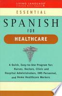 Essential Spanish For Healthcare