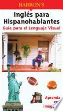 libro Ingles Para Hispanohablantes Guia Para El Lenguaje Visual