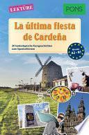 Pons Kurzgeschichten: La última Fiesta De Cardeña