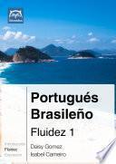 Portugués Brasileño Fluidez 1