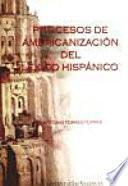 Procesos De Americanización Del Léxico Hispánico