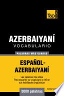 libro Vocabulario Español Azerbaiyaní   5000 Palabras Más Usadas