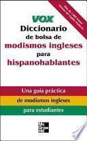 libro Vox Diccionario De Bolsa De Modismos Ingleses Para Hispanohablantes