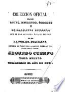libro Colección Oficial De Leyes, Decretos, Ordenes, Resoluciones&c. Que Se Han Expedido Para El Regimen De La Republica Boliviana