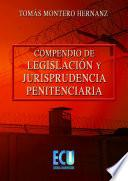 libro Compendio De Legislación Y Jurisprudencia Penitenciaria