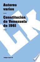 libro Constitución De Venezuela De 1961