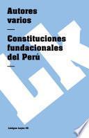 libro Constituciones Fundacionales Del Perú