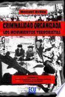 libro Criminalidad Organizada: Los Movimientos Terroristas