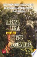 libro Defensa Legal Contra Delitos Ambientales