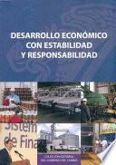 libro Desarrollo Económico Con Estabilidad Y Responsabilidad