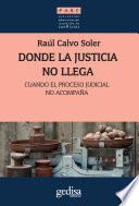 libro Donde La Justicia No Llega