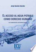 libro El Acceso Al Agua Potable Como Derecho Humano