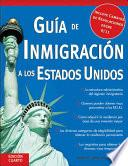 libro Guía De Inmigración A Los Estados Unidos