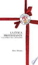 libro La ética Protestante Y El Espíritu Capitalista