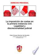 libro La Imposición De Costas En La Primera Instancia Civil