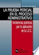 libro La Prueba Pericial En El Proceso Administrativo