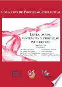 libro Leyes, Actos, Sentencias Y Propiedad Intelectual