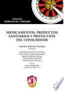 libro Medicamentos, Productos Sanitarios Y Protección Del Consumidor