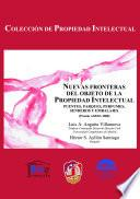 libro Nuevas Fronteras Del Objeto De La Propiedad Intelectual