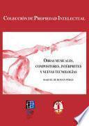 libro Obras Musicales, Compositores, Interpretes Y Nuevas Tecnologías