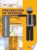 Prevención De Riesgos Laborales. Nivel Básico