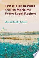 libro The Río De La Plata And Its Maritime Front Legal Regime