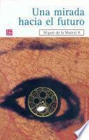 libro Una Mirada Hacia El Futuro