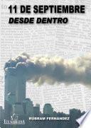 libro 11 De Septiembre Desde Dentro