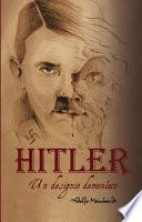 libro Adolfo Hitler. Un Designio Demoníaco