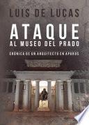 libro Ataque Al Museo Del Prado