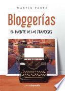 libro Bloggerias El Puente De Los Franceses